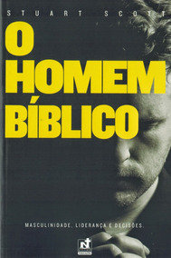 O Homem Bíblico - Stuart Scott - Nutra Publicações