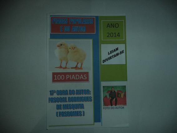 2 Livros: 1 -- 100 Piadas E 2 - 200 Curiosidades De Pasromes