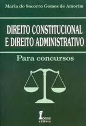 Dirieto Constitucional E Direito Administrativo Para Conc...