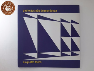Cd Paulo Gusmao De Mendonca As Quatro Faces - Capa Nova B4