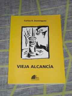 Vieja Alcancia - Carlos R. Dominguez - Mar Del Plata