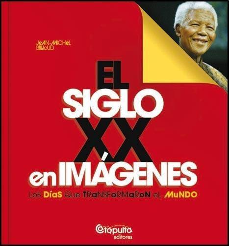 Siglo Xx En Imagenes, El