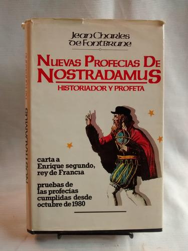 Imagen 1 de 5 de Nuevas Profecias De Nostradamus - Jean Charles De Fontbrune