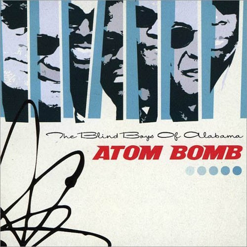 The Blind Boys Of Alabama - Atom Bomb (cd Lacrado - Novo)