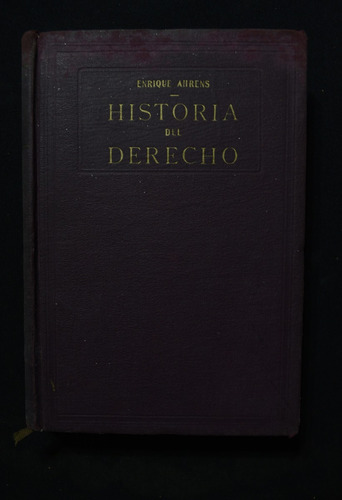 Historia Del Derecho Enrique Ahrens