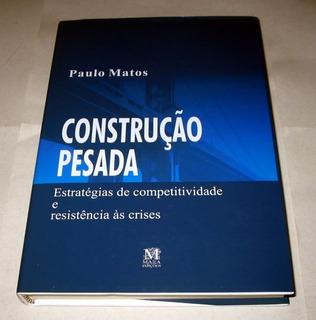 Construção Pesada Paulo Matos