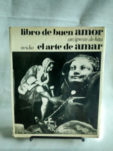 Imagen 1 de 6 de Libro De Buen Amor Arcipreste De Hita El Arte De Amar Ovidio