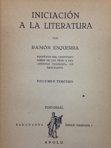 Iniciación A La Literatura - Tomo 3 - Ramón Esquera