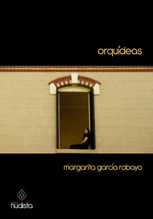 Orquídeas - Margarita García Robayo