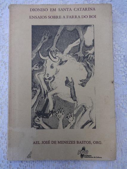 Livro: Ensaios Sobre A Farra Do Boi - Santa Catarina - 1993