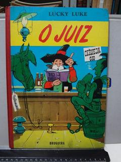 Gibi Hqs Lucky Luke - O Juiz - Bruguera - 1966 Capa Dura