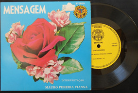 Mauro Pereira Vianna - Mensagem - Compacto Vinil