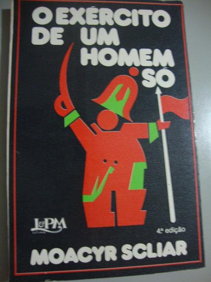 Livro O Exército De Um Homem Só - 4ª Edição - 1983