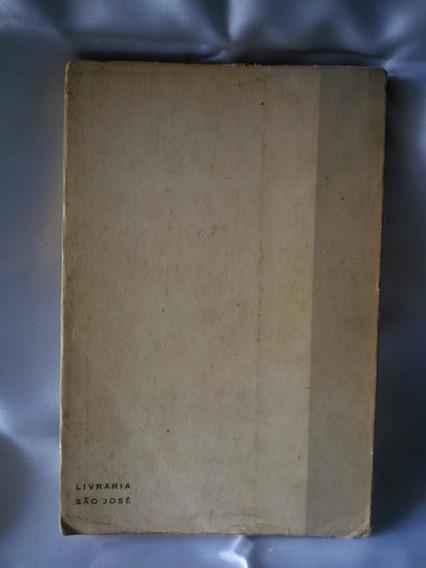 Antigo E Raro Livro As Catilinárias- M. A. Gonçalves- Nº738g