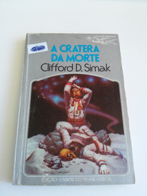 Coleção Argonauta Nº 238, A Cratera Da Morte, Ano 1977