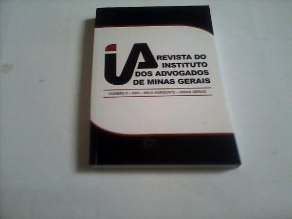 Livro -revista Do Instituto Dos Advogados De Minas Gerais.