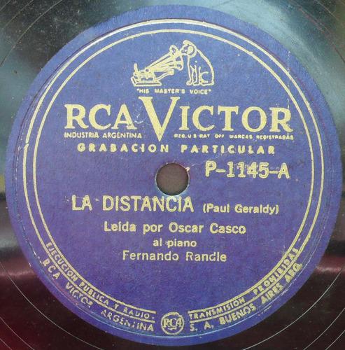 Oscar Casco 78 Rpm Radio/ Actor La Distancia/el Adios
