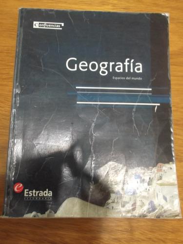 Geografia Espacios Del Mundo Estrada