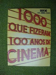 Revista Isto É - 1000 Que Fizeram 100 Anos De Cinema