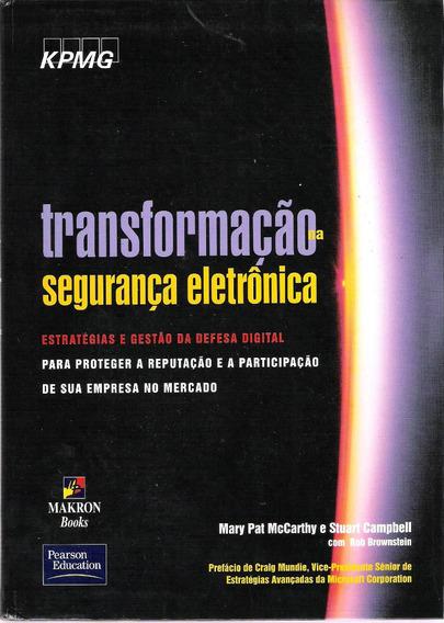 Transformação Na Segurança Eletrônica Mary Pat Mccarthy E S