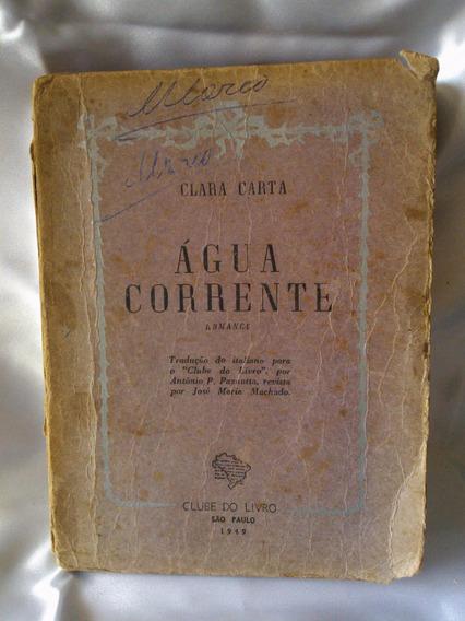 Antigo E Raro Livro Água Corrente De 1949- Nº 782g