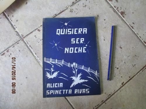 Quisiera Se Noche - Alicia Spinetta Rivas - Dedicado  !!