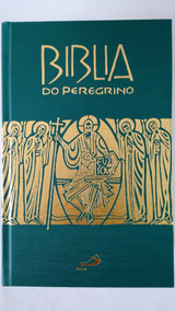 Bíblia Do Peregrino Paulus Editora Capa Dura Sagrada Igreja