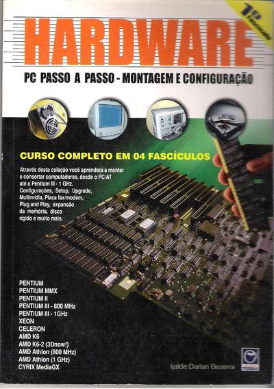 Hardware Pc Passo A Passo Ijalde Darlan Bezerra Fasc 1-2-3-4