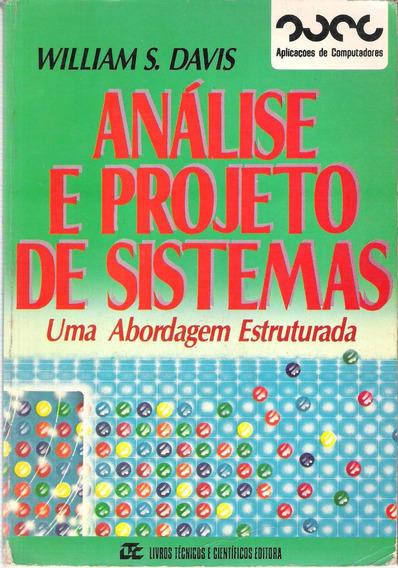 Análise E Projeto De Sistemas Uma Abordagem William S. Davis