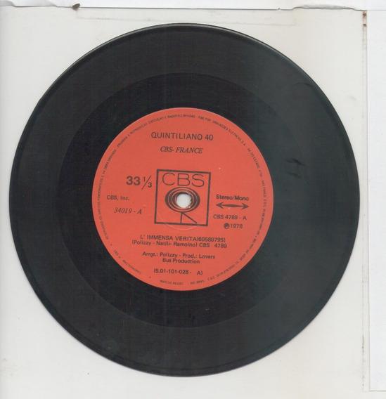 Compacto Vinil Quintiliano 40 - L´immensa Verita - 1978 - Cb