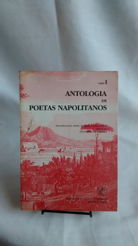 Imagen 1 de 6 de Antologia De Poetas Napolitanos Tomo I - Español - Italiano