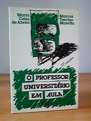 Livro- Professor Universitário Em Aula - Frete Gratis