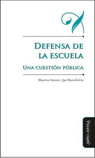 Defensa De La Escuela. Una Cuestión Pública (myd)
