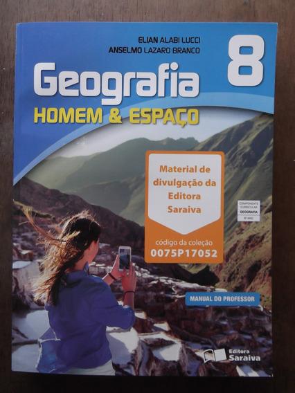 Livro Do Professor Geografia Homem & Espaço 8º Ano Saraiva