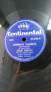 Disco 78 Rpm - Chucho Martinez - Arrímate Cariñito/ No Me Qu