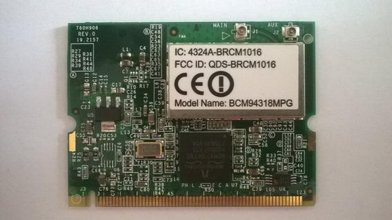 Placa Wireless Notebook Bcm94318mpg