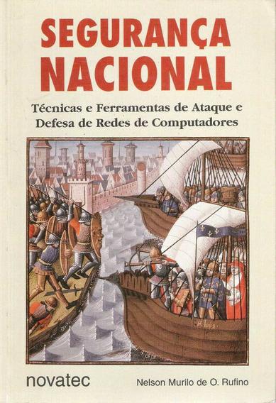 Segurança Nacional Nelson Murilo De O. Rufino