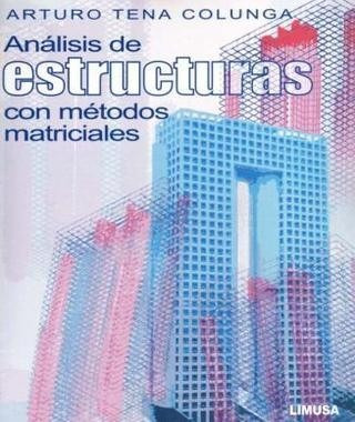 Análisis De Estructuras Con Metódos Matriciales