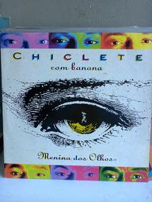 Lp Chiclete Com Banana Menina Dos Olhos Zerado(novo)encarte