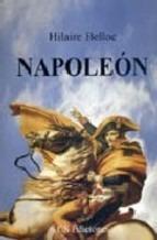 Napoleón. Hilaire Belloc.