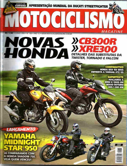 Motociclismo 138 * Cb300r * Xre300 * Ducati * Nxr 150 Bros