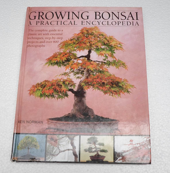 Livro Growing Bonsai: A Practical Encyclopedia - Ken Norman