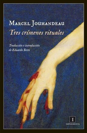 Jouhandeau: Tres Crímenes Rituales