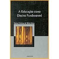 Livro- A Educação Como Direito Fundamental - Frete Gratis