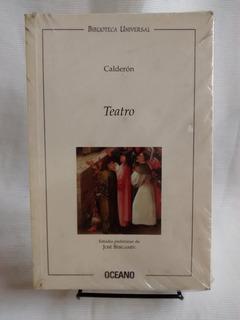 Teatro Calderon Ed. Oceano Biblioteca Universal 1999