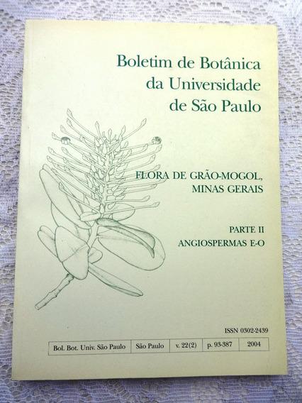 Livro: Boletim De Botânica Da Usp - Flora De Grão-mogol 1