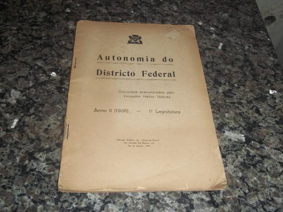 Livro Autonomia Do Districto Federal Hélio Beltrão