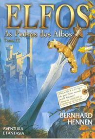 Livro Elfos Tomo 3 Pedras Dos Albos Lacrado Frete 12,00