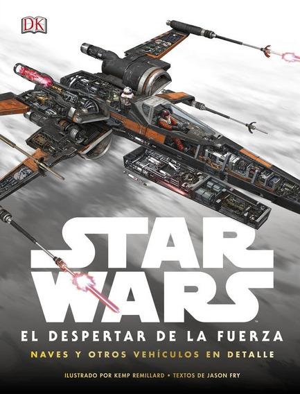 Star Wars El Despertar De La Fuerza. Guía Visual
