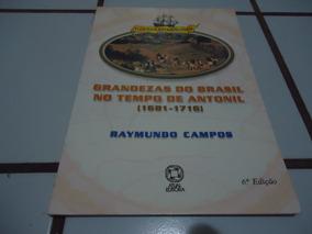 Livro Grandezas Do Brasil No Tempo De Antonil